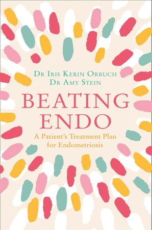 beating-endo-a-patients-treatment-plan-for-endometriosis