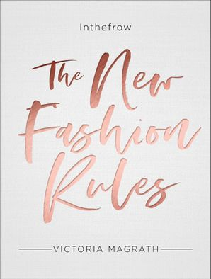 The New Fashion Rules Hardcover  by