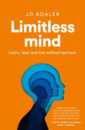 Limitless Mind: Learn, Lead and Live Without Barriers Paperback  by Jo Boaler