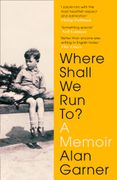 Where Shall We Run To?: A Memoir