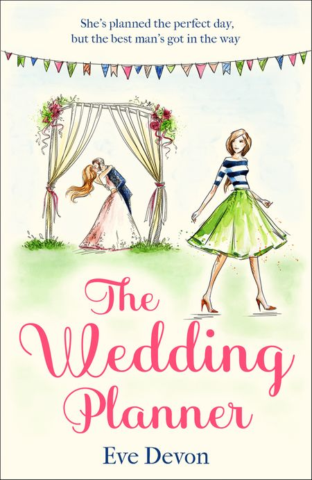 The Wedding Planner: A heartwarming feel good romance perfect for spring! (Whispers Wood, Book 3) - Eve Devon