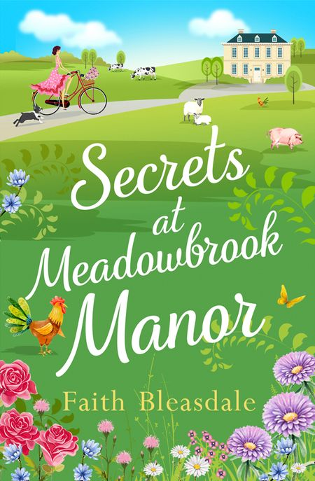 Secrets at Meadowbrook Manor (Meadowbrook Manor, Book 2) - Faith Bleasdale
