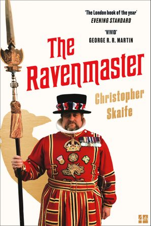 The Ravenmaster: My Life with the Ravens at the Tower of London Paperback  by Christopher Skaife