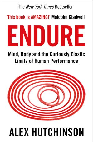Endure Paperback  by Alex Hutchinson