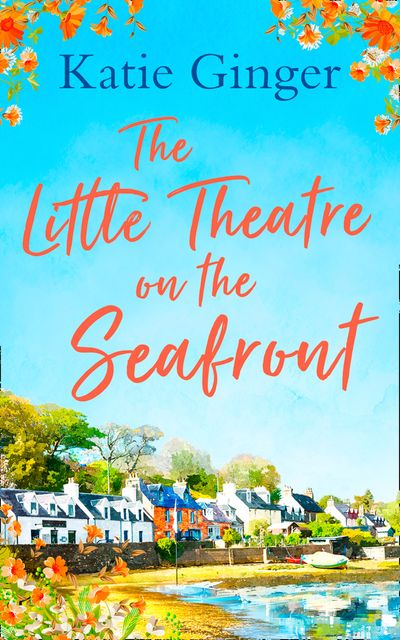 The Little Theatre on the Seafront - Katie Ginger