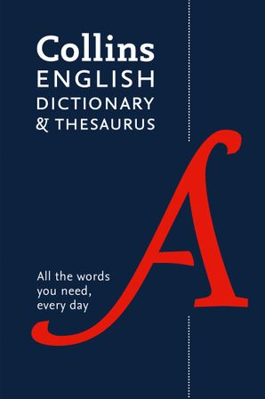 Collins English Dictionary and Thesaurus Essential: All the words you need, every day Paperback Sixth edition by