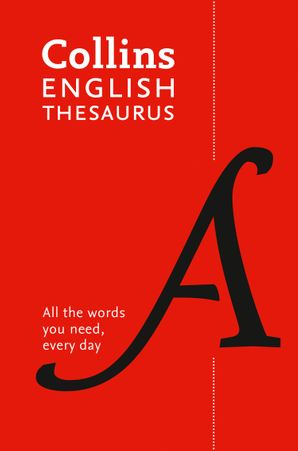 collins-english-thesaurus-essential-all-the-words-you-need-every-day