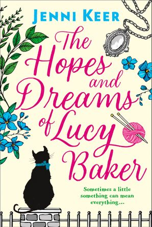 The Hopes and Dreams of Lucy Baker Paperback  by