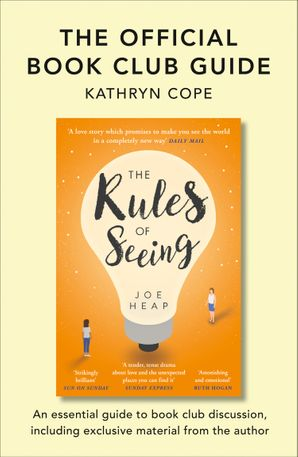 The Official Book Club Guide: The Rules of Seeing eBook  by Kathryn Cope
