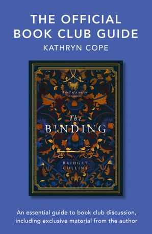 The Official Book Club Guide: The Binding eBook  by Kathryn Cope
