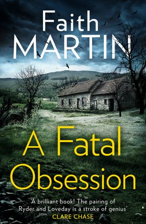 A Fatal Obsession (Ryder and Loveday, Book 1) Paperback  by Faith Martin