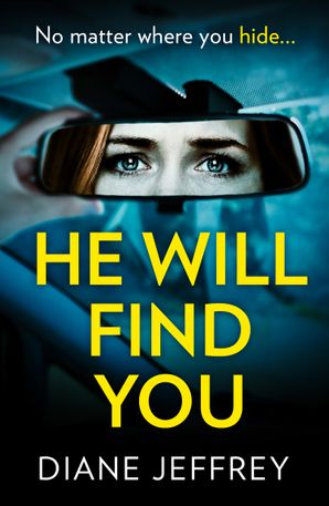 He Will Find You Paperback  by Diane Jeffrey