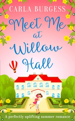 Meet Me at Willow Hall Paperback  by Carla Burgess