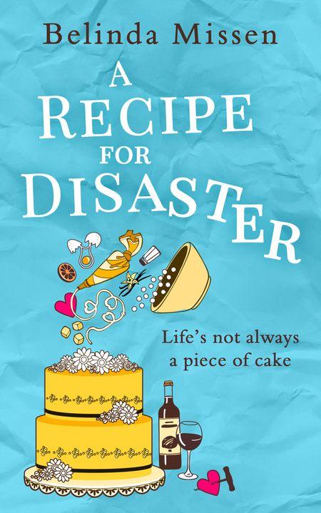 A Recipe for Disaster - Belinda Missen