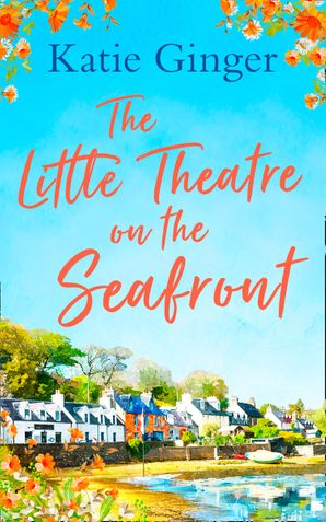 The Little Theatre on the Seafront Paperback  by Katie Ginger