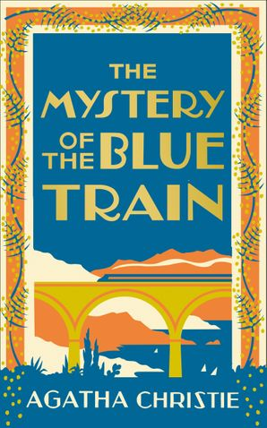 The Mystery of the Blue Train Hardcover Special edition by Agatha Christie