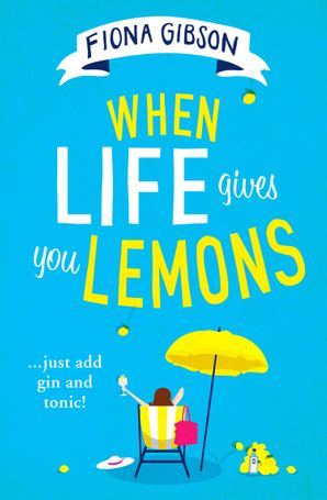 When Life Gives You Lemons Paperback  by