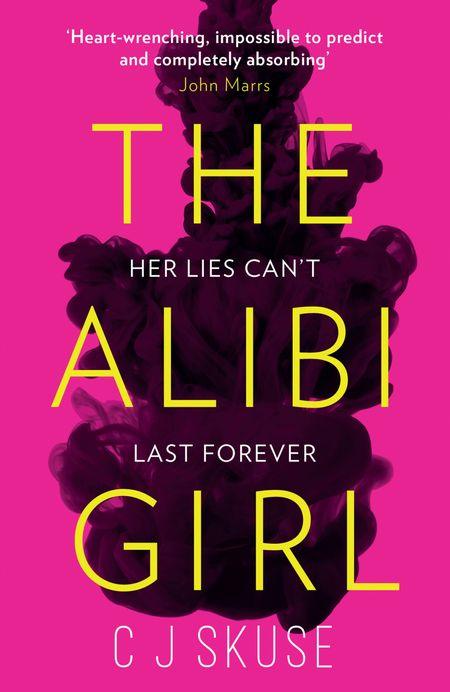 The Alibi Girl - C.J. Skuse