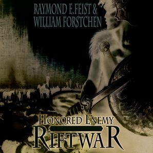 Honored Enemy (Legends of the Riftwar, Book 1)  Unabridged edition by Raymond E. Feist
