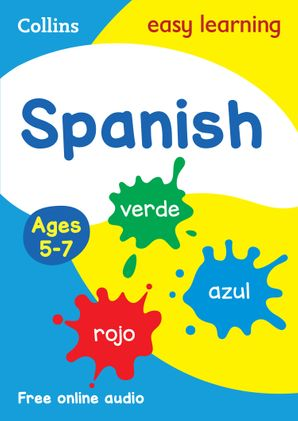Spanish Ages 5-7 (Collins Easy Learning KS1) Paperback  by