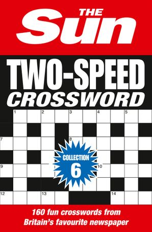 The Sun Two-Speed Crossword Collection 6 Paperback  by