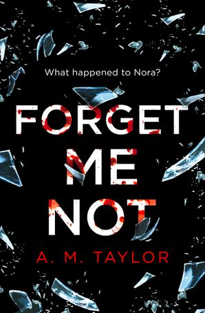 Forget Me Not Paperback  by