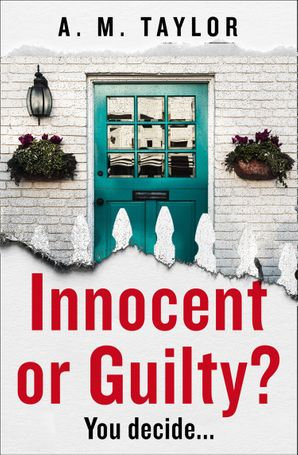 Innocent or Guilty? Paperback  by A. M. Taylor