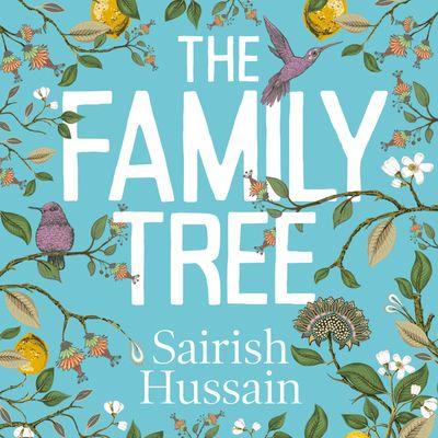 The Family Tree - Sairish Hussain, Read by Shaheen Khan