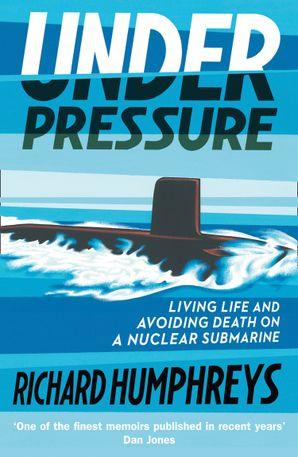Under Pressure: Life on a Submarine