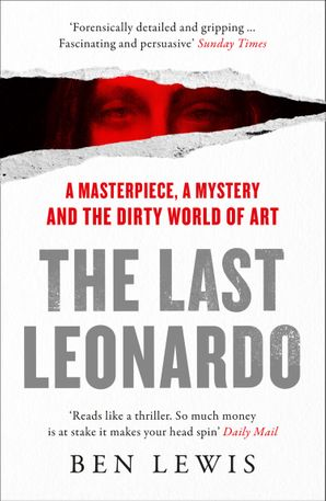 the-last-leonardo-a-masterpiece-a-mystery-and-the-dirty-world-of-art