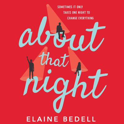 About That Night - Elaine Bedell, Read by Karina Fernandez