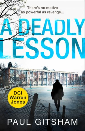 A Deadly Lesson (novella) (DCI Warren Jones)