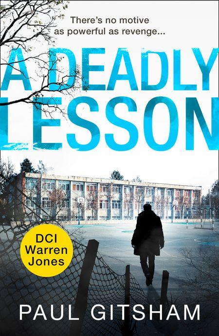 A Deadly Lesson (novella) (DCI Warren Jones) - Paul Gitsham