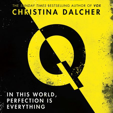 Q - Christina Dalcher, Read by Lisa Flanagan