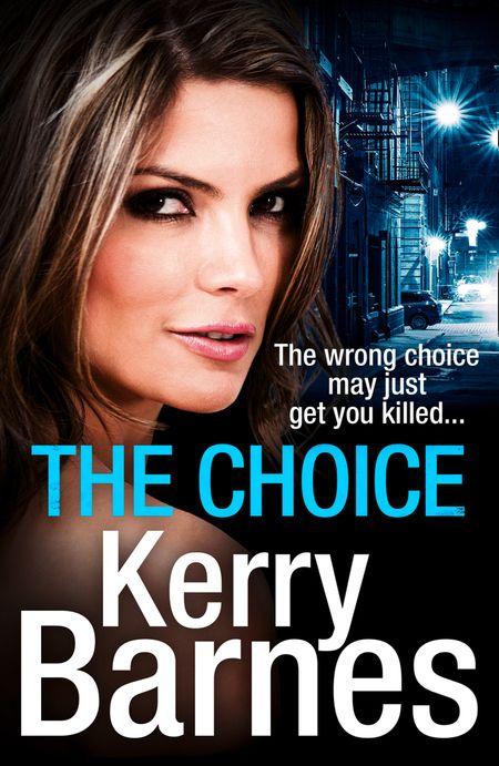 The Choice - Kerry Barnes