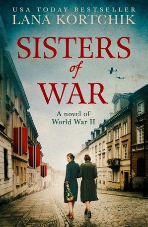 Sisters of War eBook  by Lana Kortchik