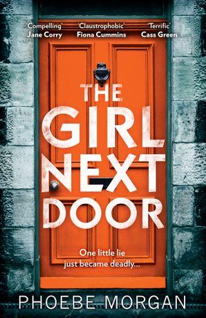 The Girl Next Door Paperback  by Phoebe Morgan