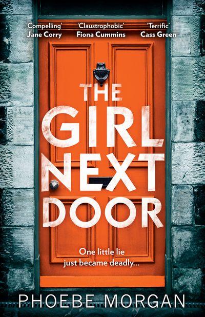 The Girl Next Door - Phoebe Morgan