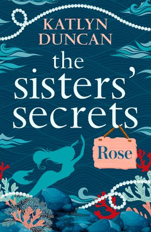 The Sisters' Secrets: Rose eBook  by