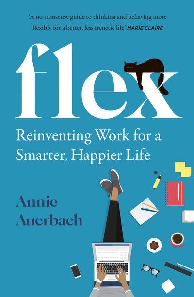 FLEX: The Modern Woman's Handbook - Annie Auerbach