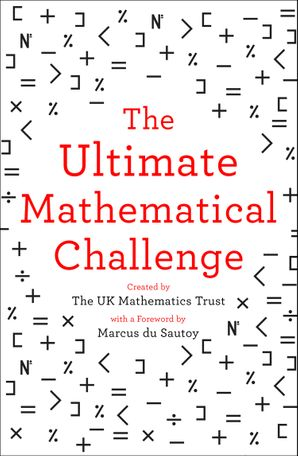 The Ultimate Mathematical Challenge Paperback  by