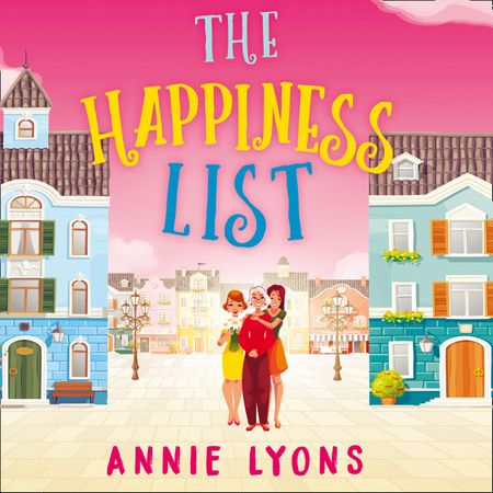 The Happiness List - Annie Lyons, Read by Jaimi Barbakoff