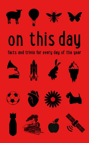 The Times On This Day: Facts and trivia for every day of the year eBook  by No Author