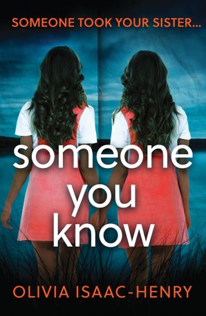 Someone You Know Paperback  by Olivia Isaac-Henry