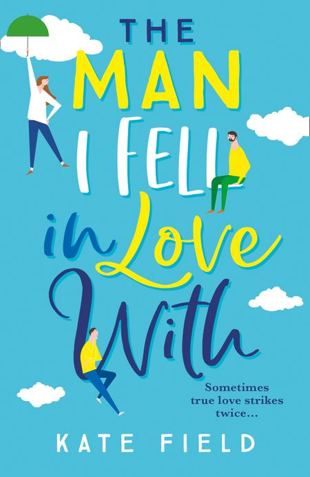 The Man I Fell In Love With - Kate Field