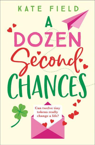 A Dozen Second Chances - Kate Field