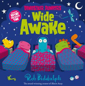 Wide Awake (Dinosaur Juniors, Book 3) eBook  by Rob Biddulph