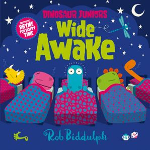 Wide Awake (Dinosaur Juniors, Book 3) Paperback  by Rob Biddulph