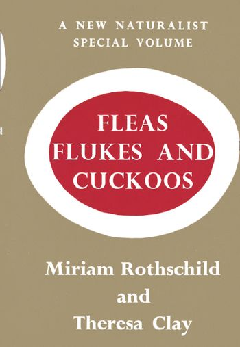 Fleas, Flukes and Cuckoos (Collins New Naturalist Monograph Library, Book 7)