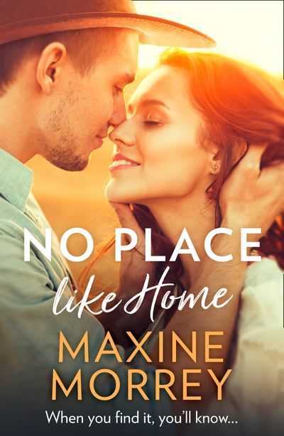 No Place Like Home - Maxine Morrey